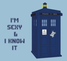 Sexy & I know it - TARDIS T-Shirt