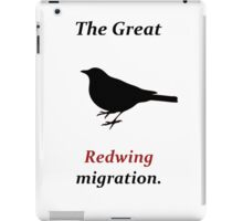The Great Redwing Migration iPad Case/Skin