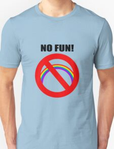 NO FUN T-Shirt