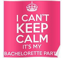 Bachelorette Party Poster