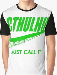 Just call it. Graphic T-Shirt