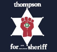 Thompson For Sheriff by DedeFill-Store