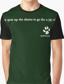 Alpha Dog #1 - Never pass up the chance.... Graphic T-Shirt
