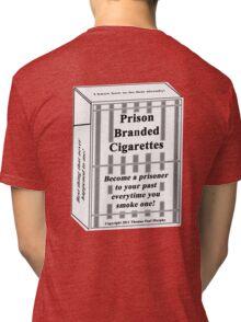 Prison Branded Cigarettes Tri-blend T-Shirt