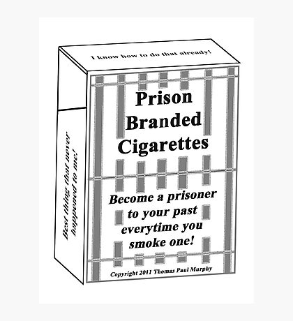 Prison Branded Cigarettes Photographic Print