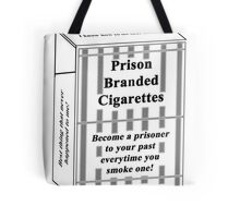 Prison Branded Cigarettes Tote Bag