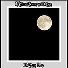 DREAM BIG  by vince dwyer