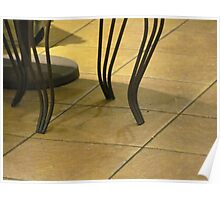 Coffeehouse table legs Poster