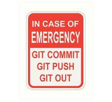 Git Out Art Print