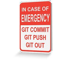 Git Out Greeting Card