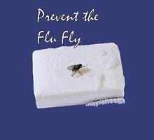 Prevent the Flu Fly Unisex T-Shirt