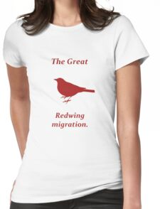 The Great Redwing Migration Womens Fitted T-Shirt