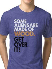 Get Over It! Tri-blend T-Shirt