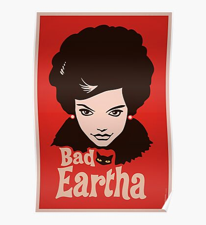 Eartha Kitt - That Bad Eartha Retro Poster Poster
