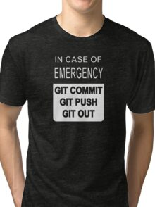 Git Out Custom Tri-blend T-Shirt