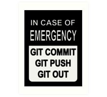 Git Out Custom Art Print