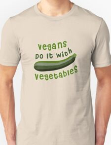 Vegans Do It With Vegetables T-Shirt