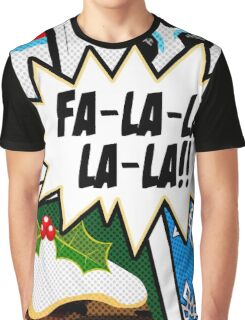 Pop Art - Fa-la-la-la-la Graphic T-Shirt