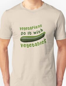Vegetarians Do It With Vegetables T-Shirt
