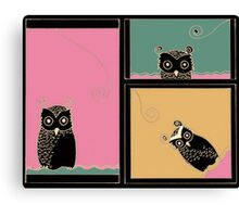 Owl be seeing you too Canvas Print