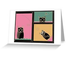 Owl be seeing you too Greeting Card