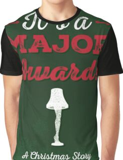 A Christmas Story - It's a Major Award! Graphic T-Shirt