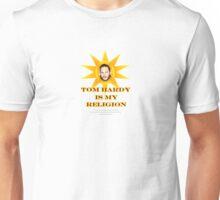 Tom Hardy is my religion Unisex T-Shirt