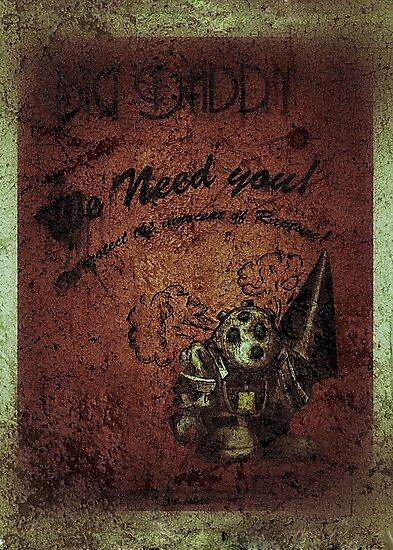 """We need you"" WORN Bioshock poster by HaydenII"