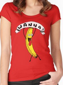 Wanna Banana? Women's Fitted Scoop T-Shirt