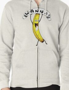 Wanna Banana? T-Shirt