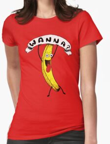 Wanna Banana? Womens Fitted T-Shirt