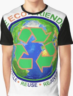 BE ECO-FRIENDLY: Recycle - Reuse - Rejuvenate (light) Graphic T-Shirt
