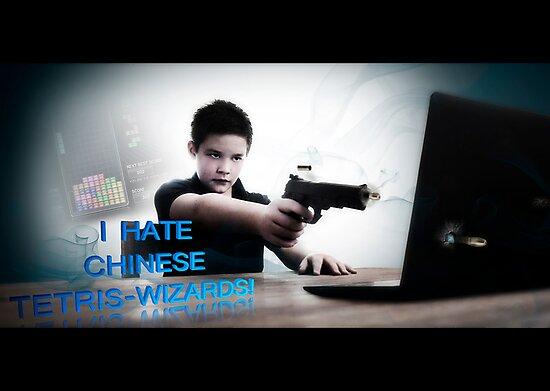 Hate chinese Tetris-wizards!! by michaelmalthe