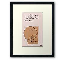 never born Framed Print