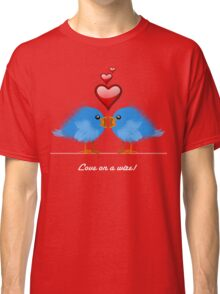 LOVE ON A WIRE Classic T-Shirt