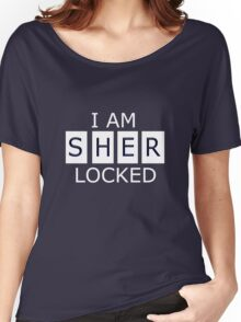 I AM SHER - LOCKED Women's Relaxed Fit T-Shirt