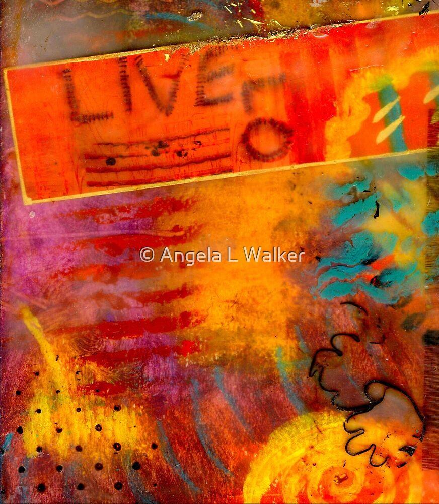In LIVING Color by © Angela L Walker