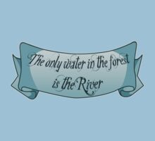 The only water in the forest is the River Kids Clothes