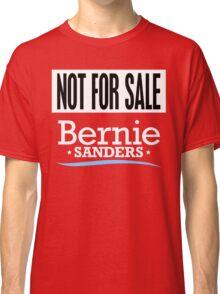 Not For Sale - Bernie Sanders Shirt Classic T-Shirt