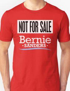 Not For Sale - Bernie Sanders Shirt Unisex T-Shirt