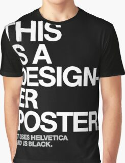 THIS IS A DESIGNER... Graphic T-Shirt