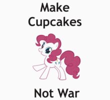 Make cupcakes not war by Steif