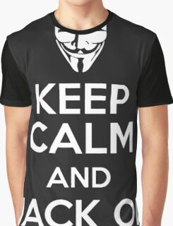 Keep Calm And Hack On Graphic T-Shirt