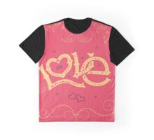 Love Hand-Lettering Graphic T-Shirt