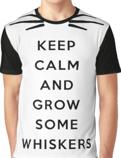 GROW SOME WHISKERS Graphic T-Shirt