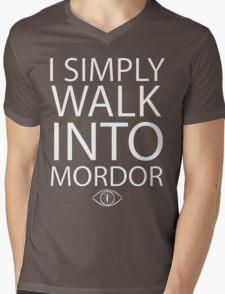 I simply walk into Mordor Mens V-Neck T-Shirt