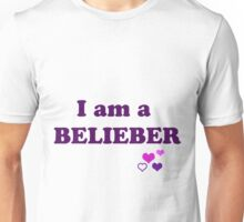 I am a BELIEBER Unisex T-Shirt