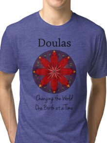 Doulas: Changing the World, One Birth at a Time Tri-blend T-Shirt