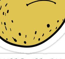 Potato - Think about it  Sticker