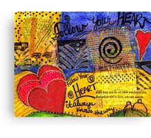 Trust YOUR Heart Canvas Print